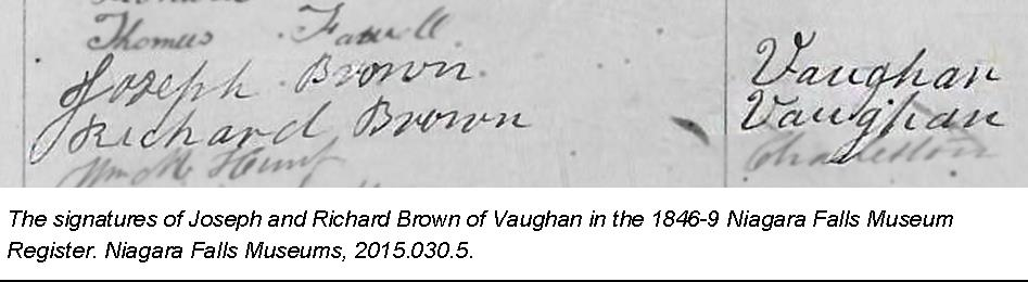 The signatures of Joseph and Richard Brown of Vaughan in the 1846-9 Niagara Falls Museum Register. Niagara Falls Museums, 2015.030.5.