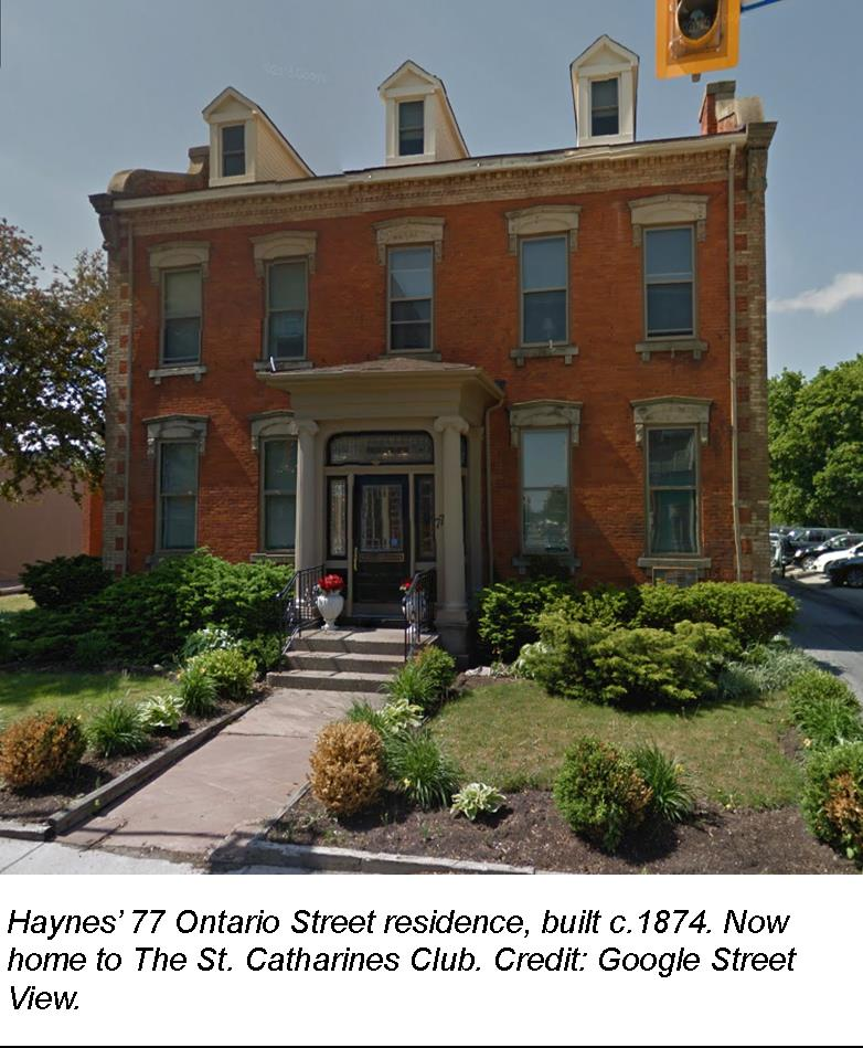 Haynes' 77 Ontario Street residence, built c.1874. Now home to The St. Catharines Club. Credit: Google Street View.